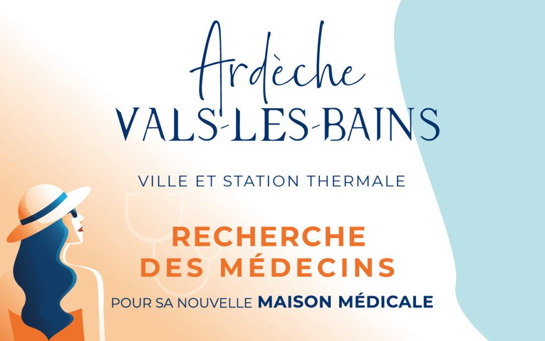 Vals-les-Bains recherche des médecins pour sa nouvelle maison médicale
